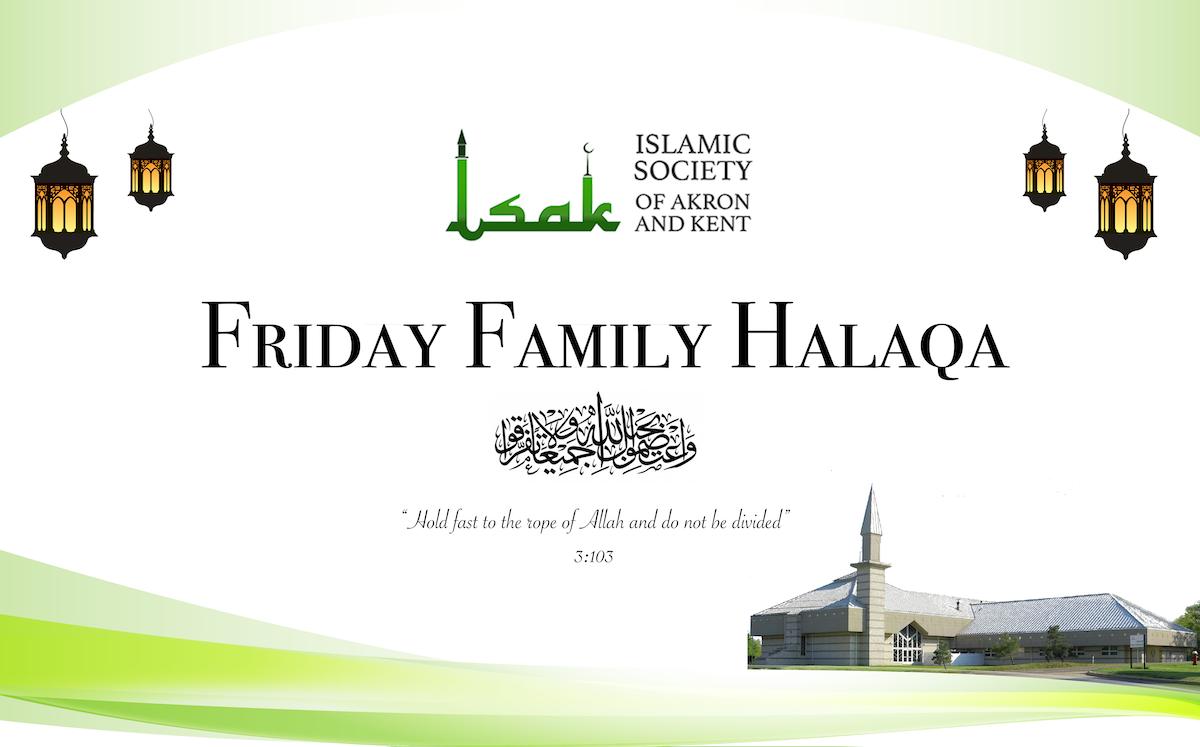 Friday Family Halaqa